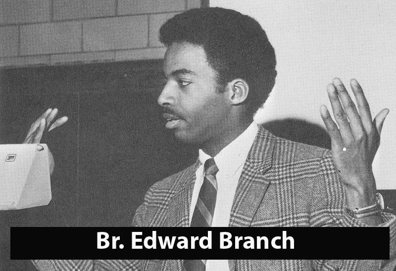 Branch, Br. Edward