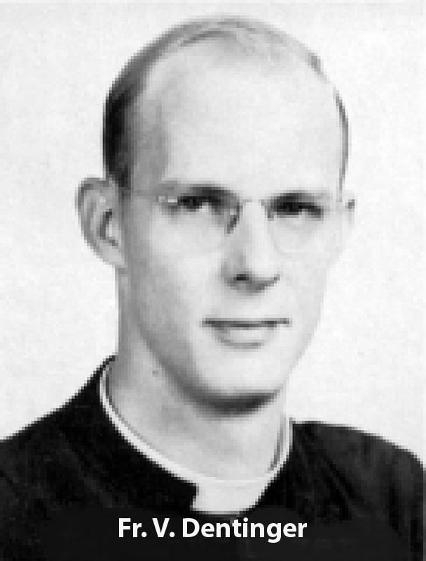 Dentinger, Fr. V.