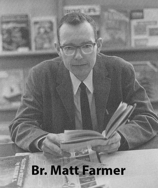 Farmer, Br Matt