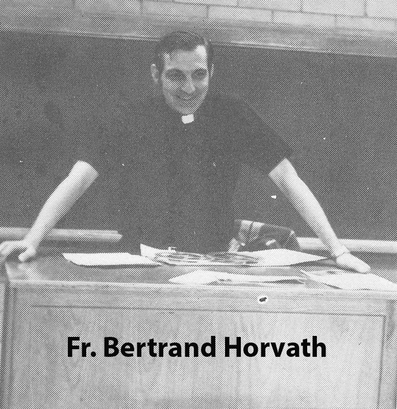Horvath, Fr. Bertrand